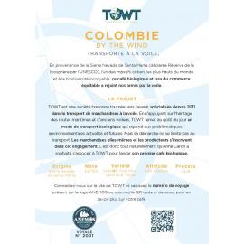 COLOMBIE - AMERIQUE LATINE - Cauca - Café torréfié